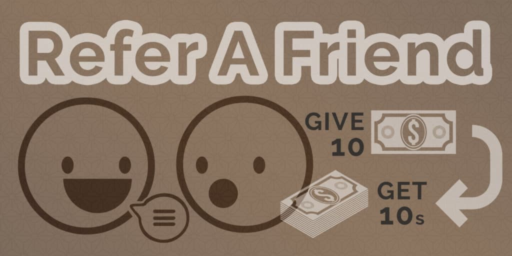 refer a friend give 10 dollars get 10 dollars